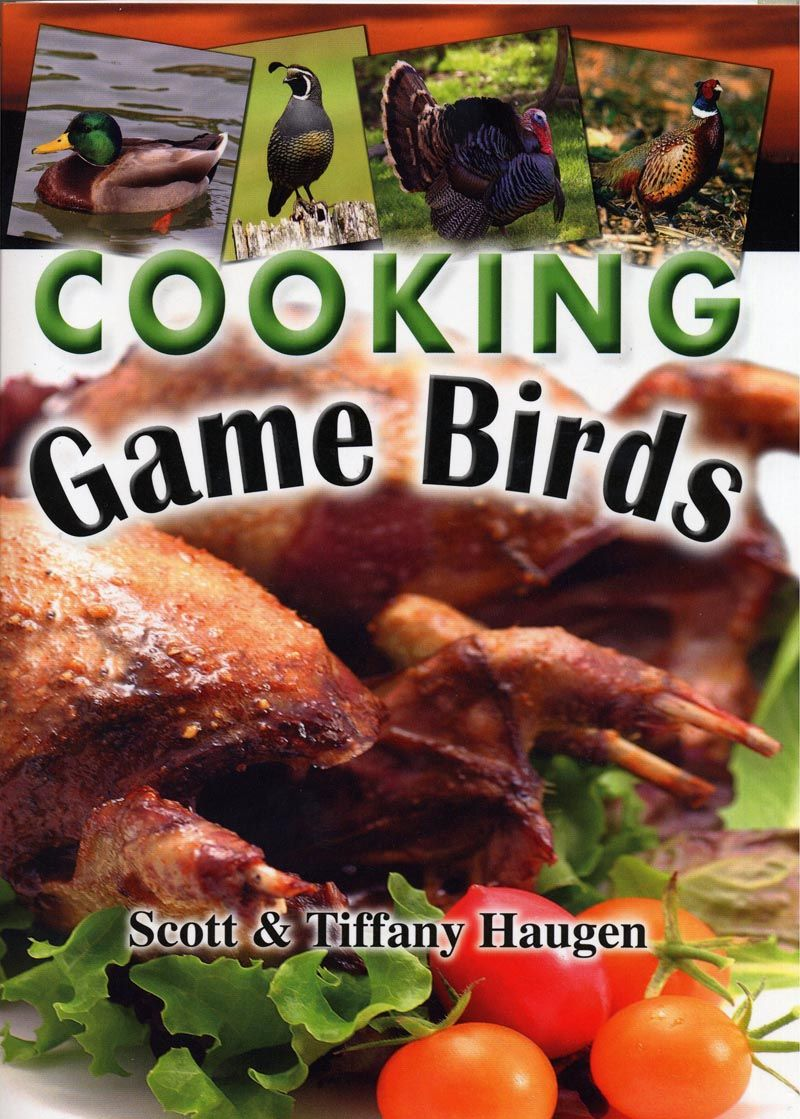 New release cooking game birds 2000 my cookbooks pinterest six years in the making we are very pleased with our newest release from wild turkey to quail to waterfowl this book covers it all forumfinder