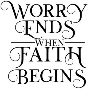 Silhouette Design Store: Worry Ends Faith Beings