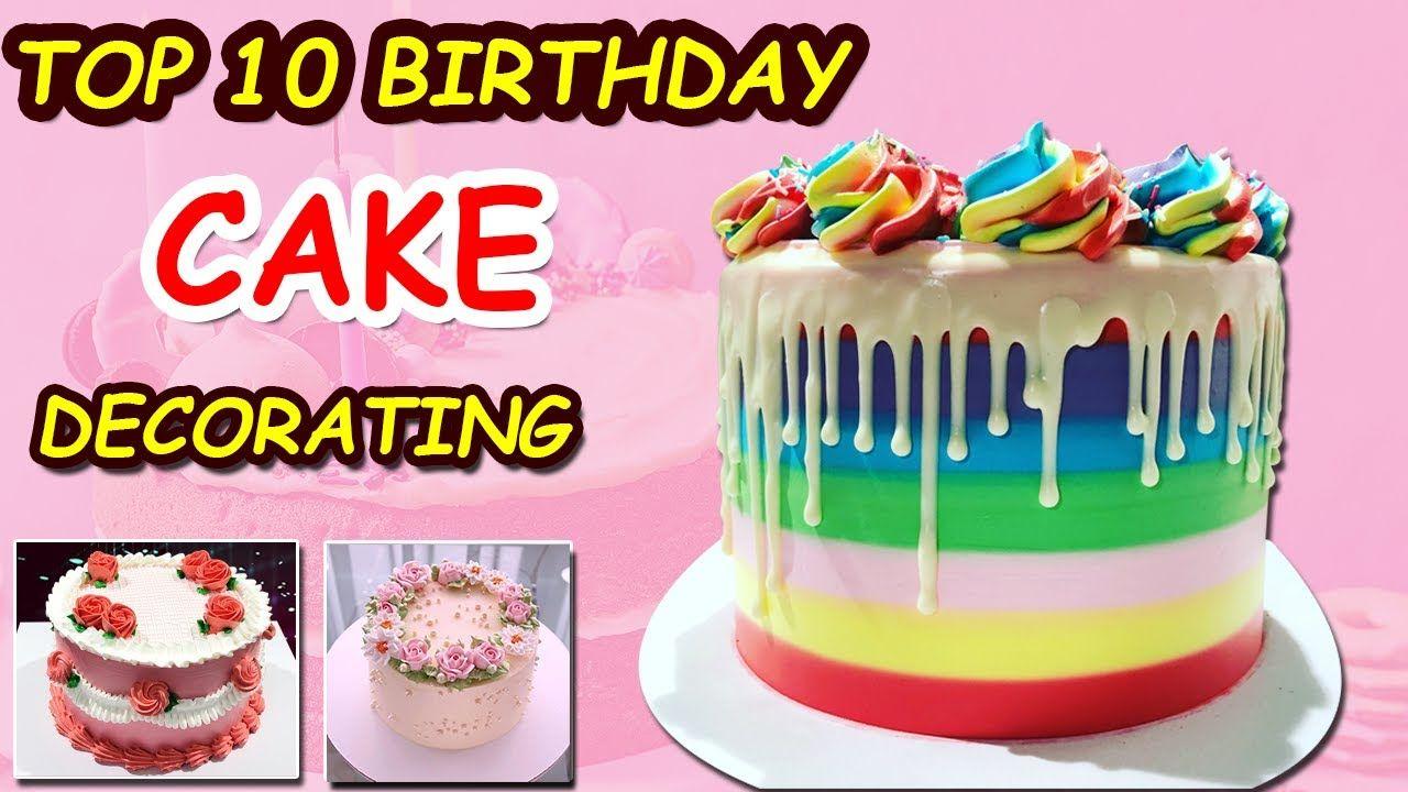 Top 10 Birthday Cake Decorating Ideas | Homemade Easy Cake Design Ideas | So yummy Cake Design #4 - YouTube