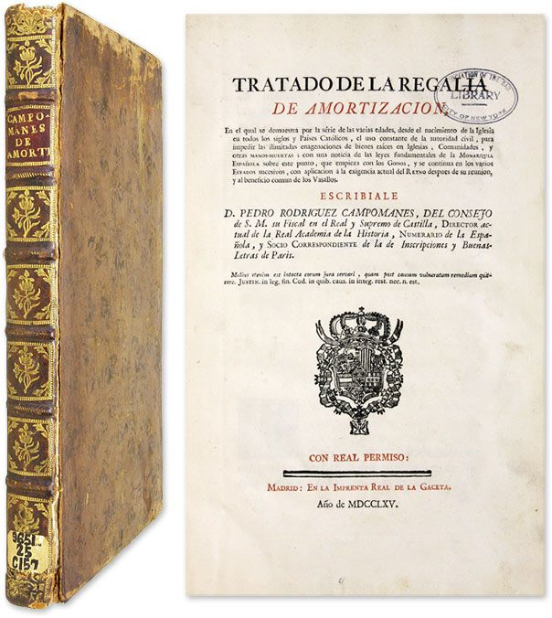 Tratado de la Regalia de Amortizacion, En el Qual se Demuestra por.. | Pedro Rodriguez Campomanes, Conde de