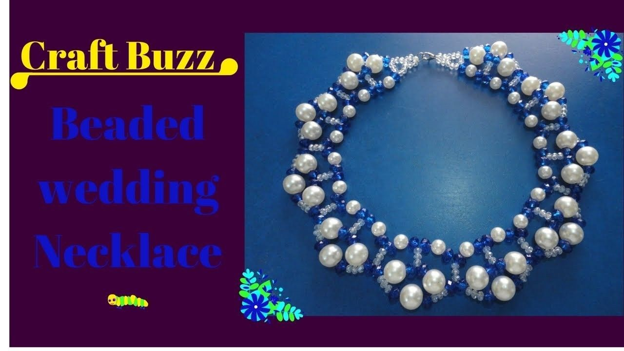 Beaded Wedding Necklace # How To Make At Home.Video Tutorial ...