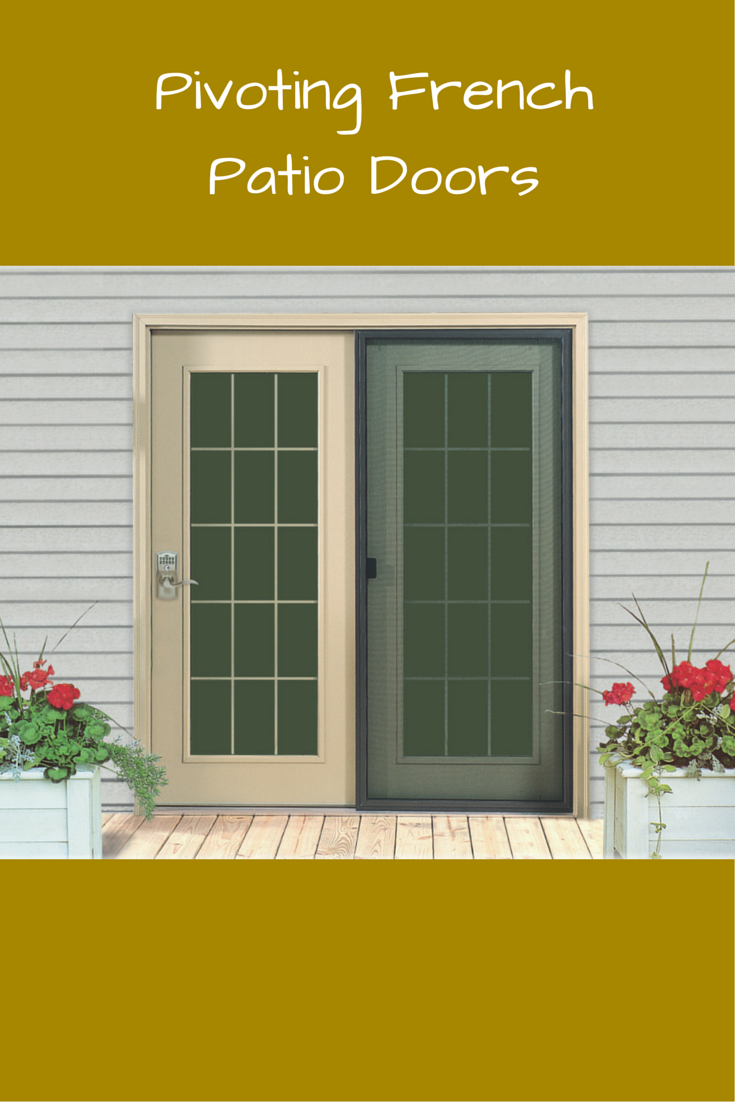 Replacing Sliding Patio Doors With Vinyl Pivoting French Doors Can
