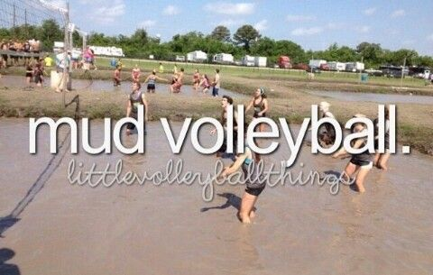 I ♥ any type of volleyball. Mud is my fave.. soooo much fun!  It's been a long time since playing it with a great group of people.