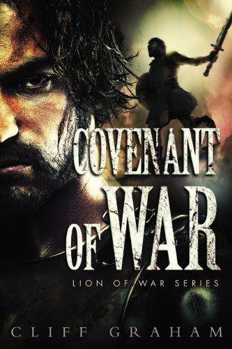 Covenant Of War Lion Of War Series Christian Books Books Christian Fiction