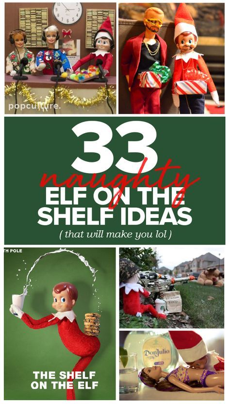 33 Best Naughty Elf On The Shelf Ideas That Will Have You LOL