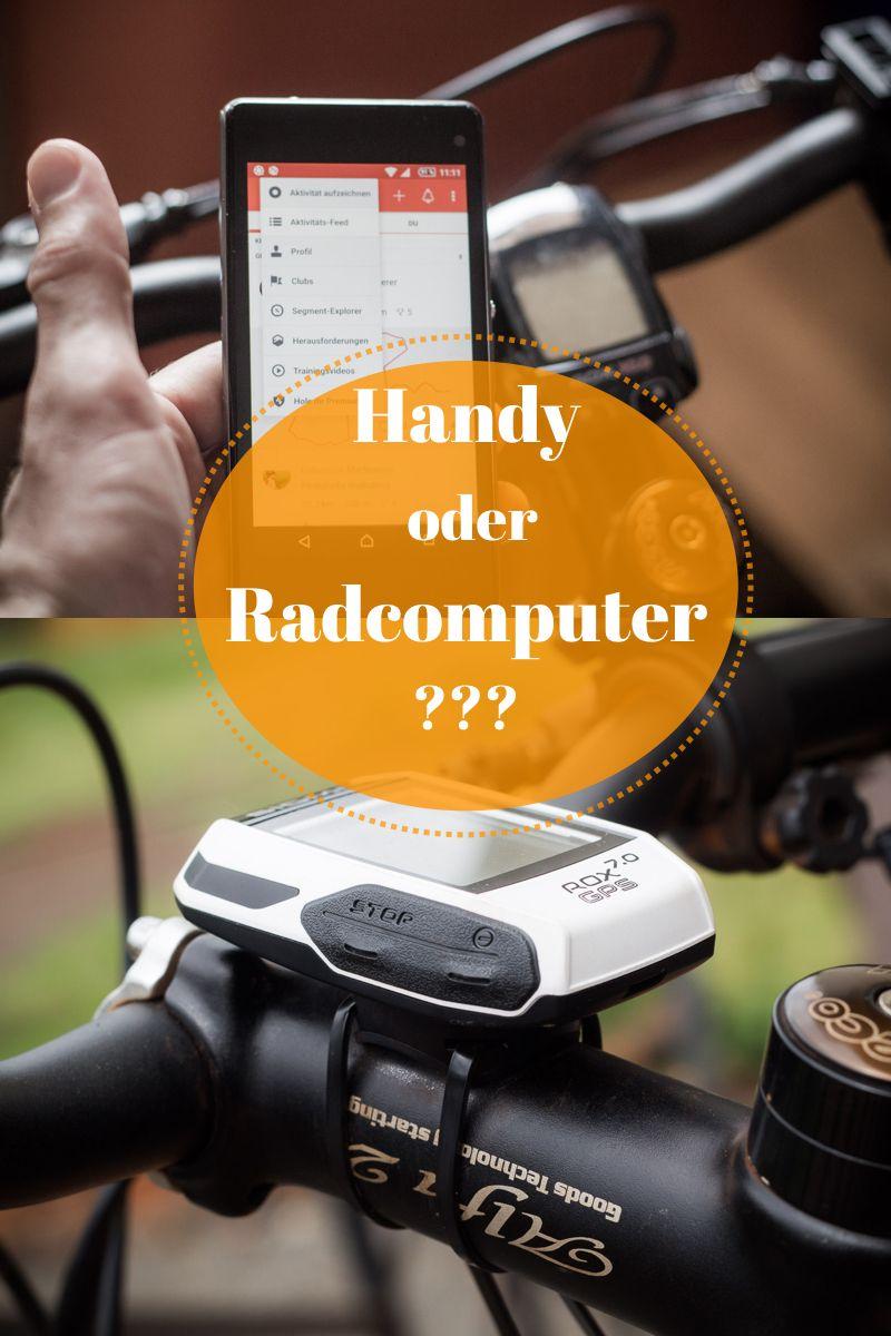 Fahrrad Fahren Lieber Mit Handy Oder Radcomputer Vor Und Nachteile Fahrrad Fahren Fahrradcomputer Fahrrad