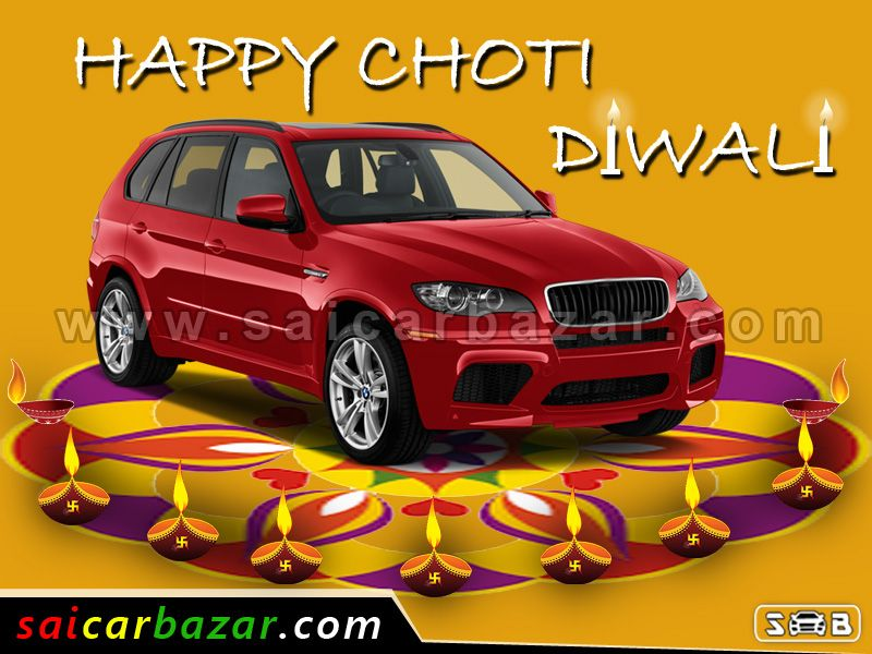 Happy Choti Diwali..!! May The Glow From The  Diyas Light Up Your Heart With Happiness & Joy @ www.saicarbazar.com  #allaboutcars #happychotidiwali