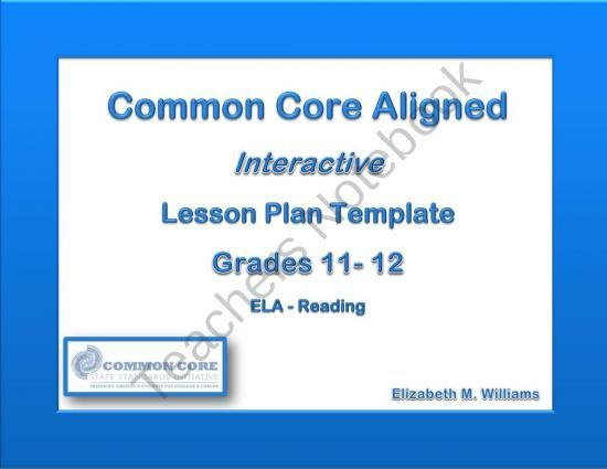 11th 12th Grades Common Core Interactive Ela Lesson Plan Templates