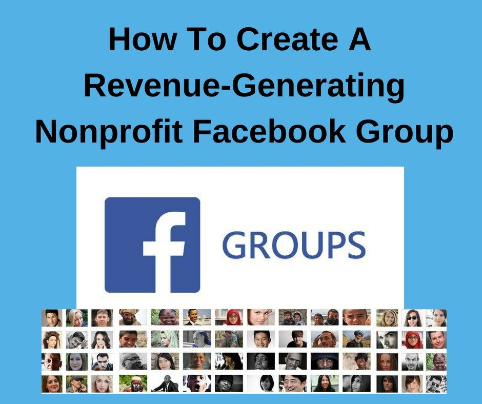How To Create A Revenue-Generating Nonprofit Facebook