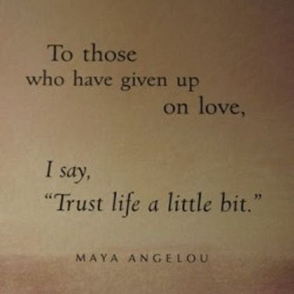 Maya angelou love picture quote