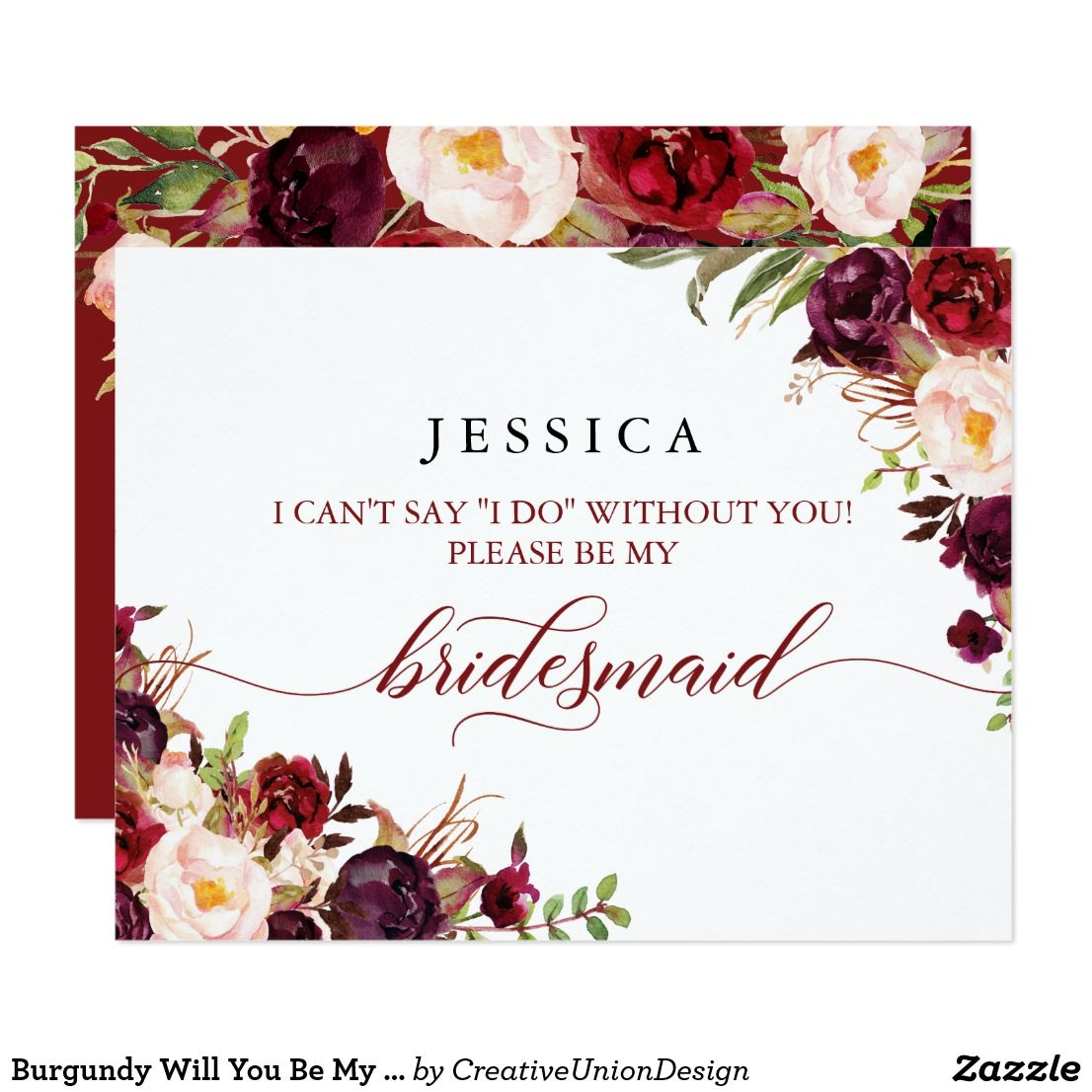 Burgundy will you be my bridesmaid card