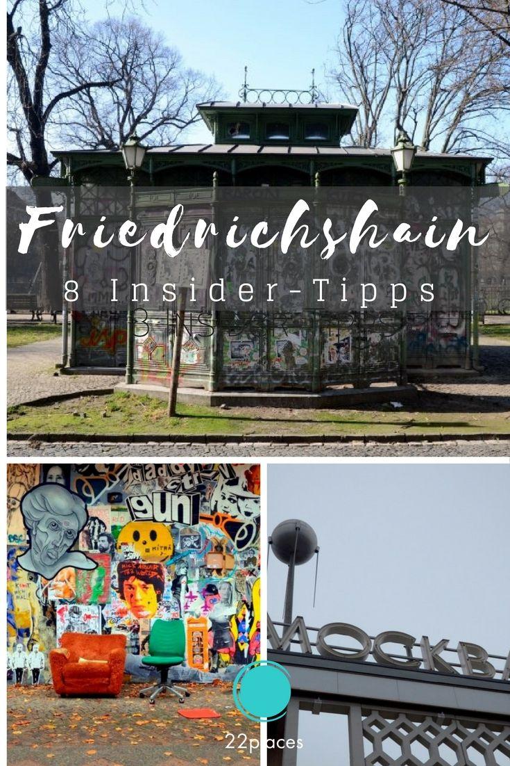 7 Insidertipps für Friedrichshain: Lieblingsorte in Berlin ...