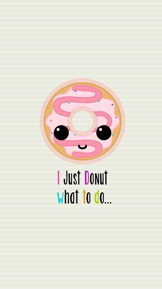 I Donut Wat Ta Do Wall