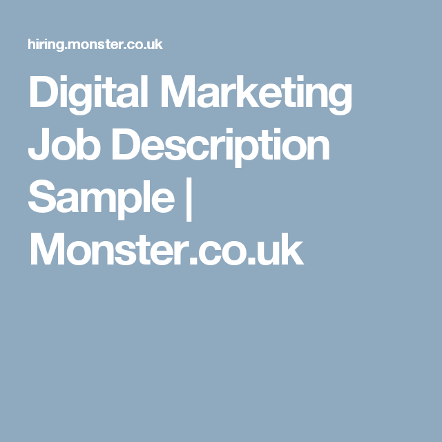 Digital Marketing Job Description Sample  MonsterCoUk