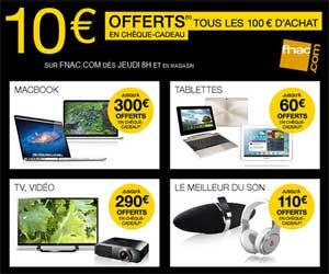 Journees Adherents Fnac 10 Euros Offerts Tous Les 100 Euros Du 6