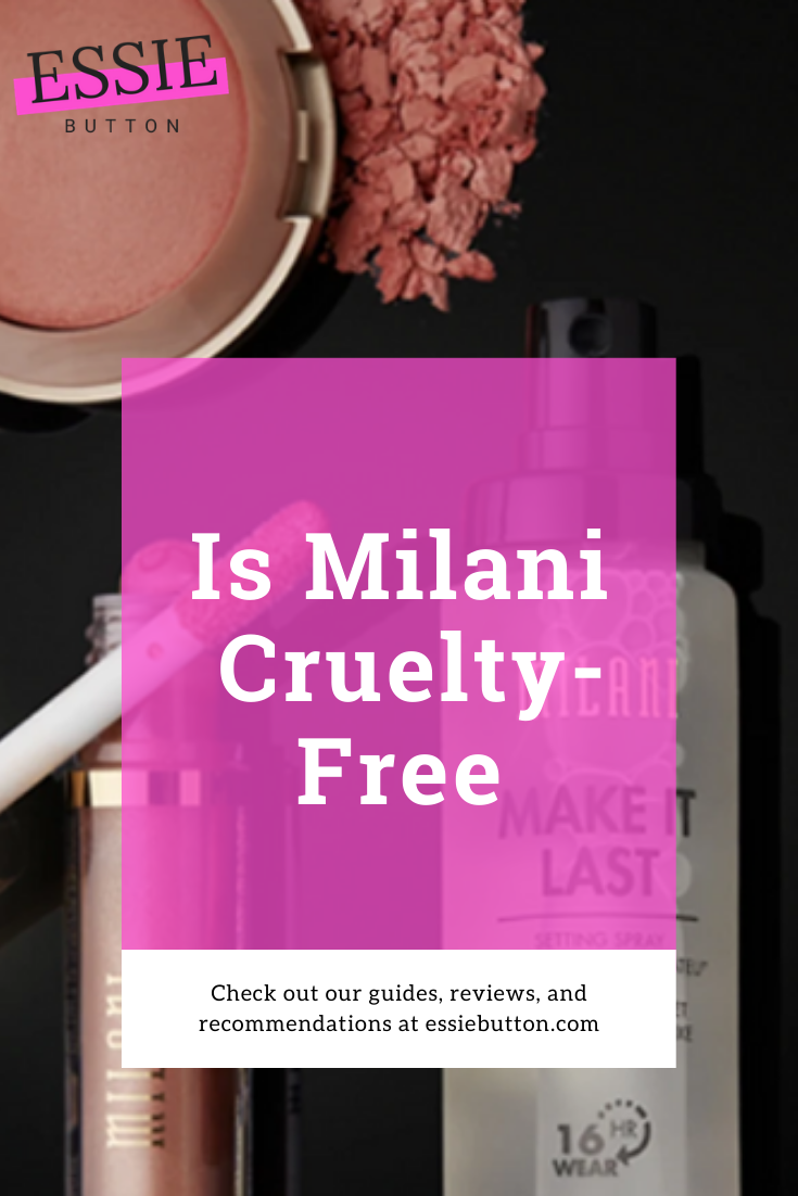 Is Milani Cruelty Free Makeup Consumers Are Beginning To Become More Ethical In Their Make In 2020 Drugstore Makeup Brands Paraben Free Makeup Cruelty Free Cosmetics