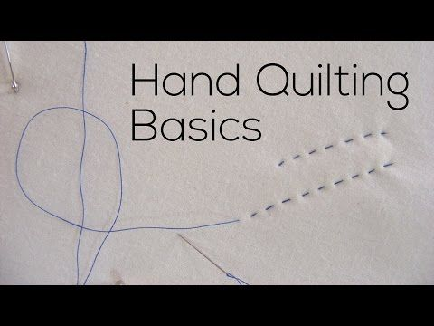 Hand Quilting Basics | Hand quilting, Tutorials and Youtube : youtube quilting ideas - Adamdwight.com