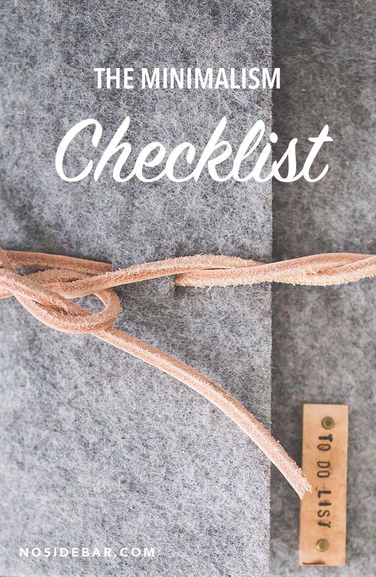 the minimalism checklist joy of less pinterest minimalismus minimalistisch und. Black Bedroom Furniture Sets. Home Design Ideas