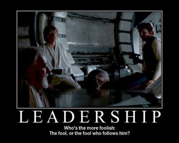 Leadership Classic Star Wars Funny Star Wars Pictures Star Wars Humor Star Wars Quotes
