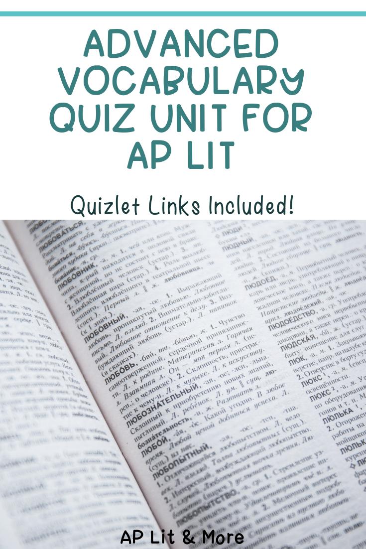 AP Lit Vocabulary Semester-Long Quiz Unit - Advanced Vocabulary