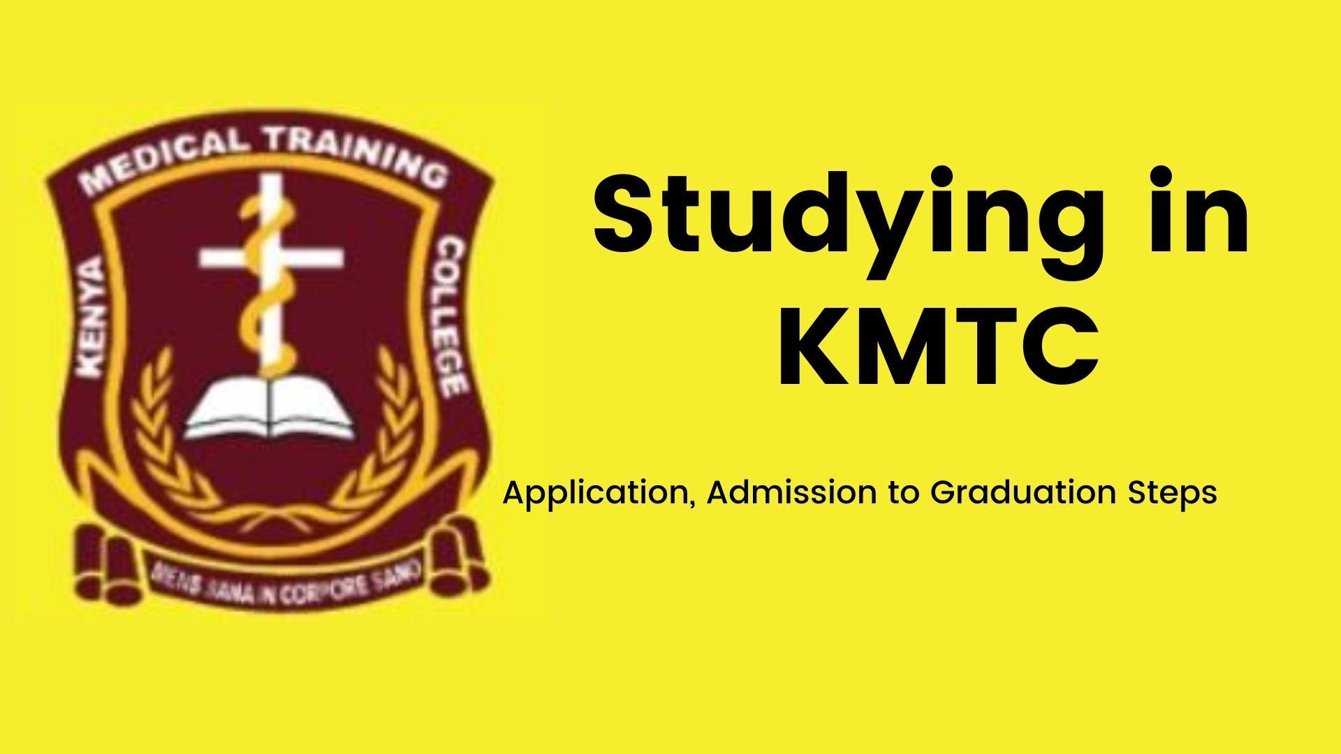 Studying in KMTC Application, Admission to Graduation