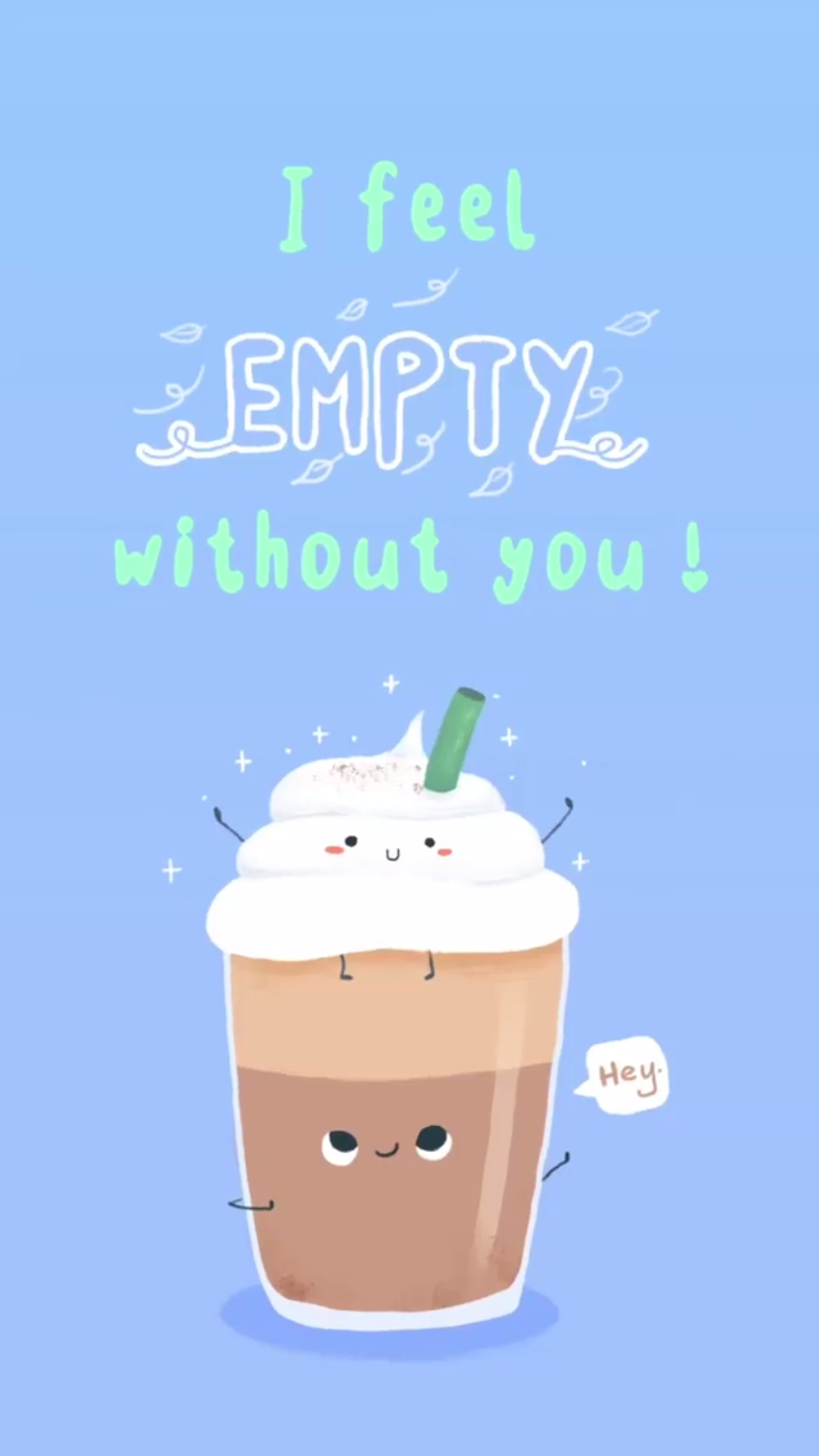 I Feel Empty Without You Iced Blended Coffee Frappe Starbucks