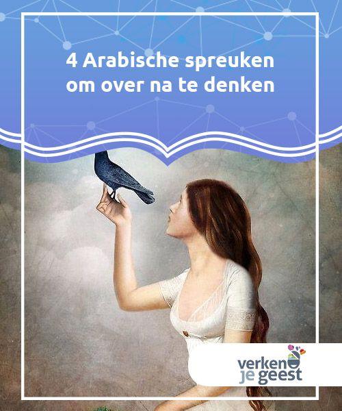 spreuken om over na te denken 4 Arabische spreuken om over na te denken | Opvallend | Pinterest  spreuken om over na te denken