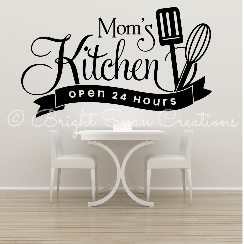 Moms kitchen open 24 hours vinyl decal, kitchen wall decor, love ...