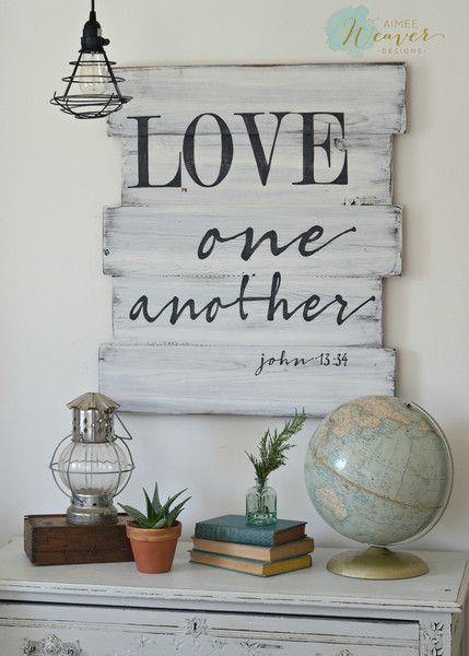 Love one another - wood sign by Aimee Weaver Designs, made from ...