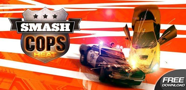 Download - Smash Cops Heat v1 10 05 Apk + Data [Unlimited