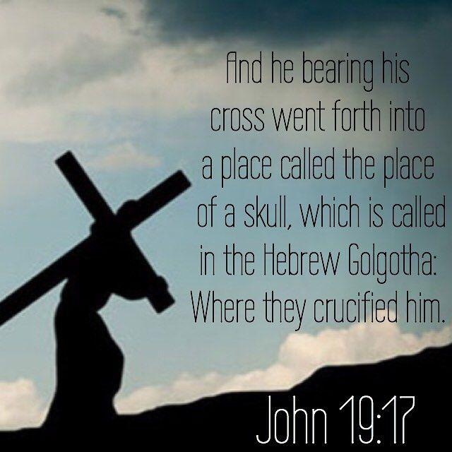 Christian Quotes On Instagram John 19 17 Christian Bible