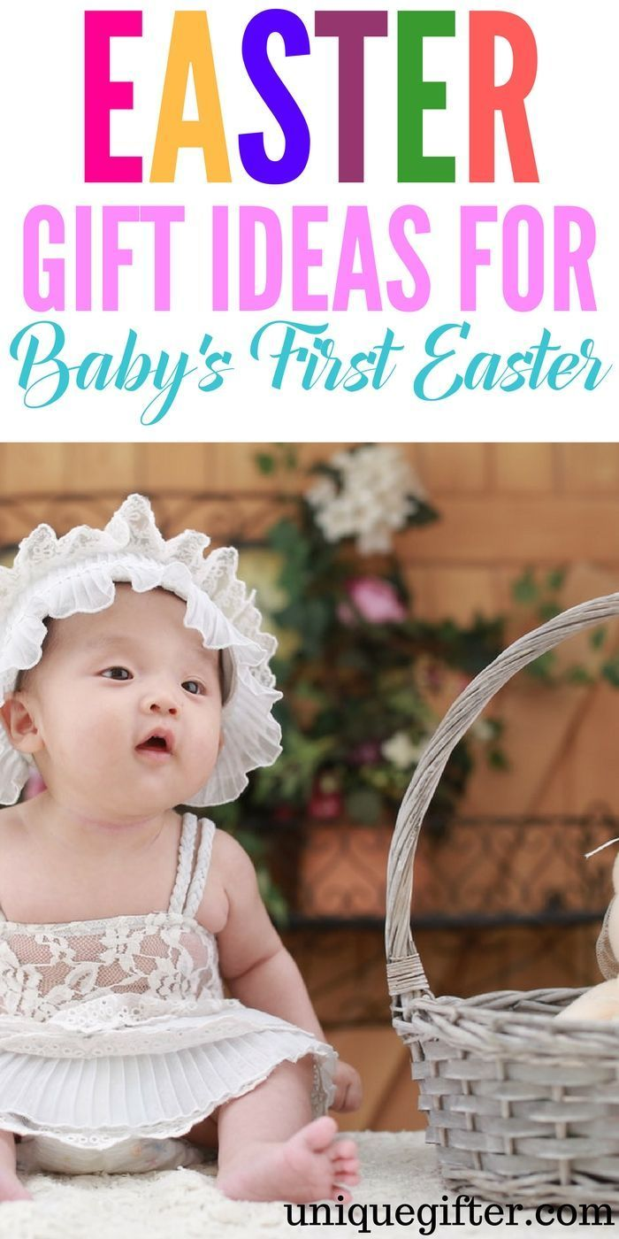 Easter basket gift ideas for baby girls and boys first easter easter basket gift ideas for baby girls and boys first easter gifts what to buy in an easter egg hunt for an infant girl or infant boy fun k negle Image collections
