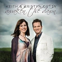 Keith & Kristyn Getty: Awaken The Dawn Christian/Gospel: Celtic