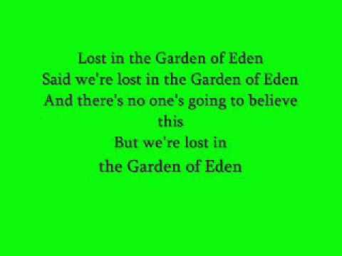 Garden Of Eden By Guns N Roses Lyrics Roses Lyrics Guns N Roses
