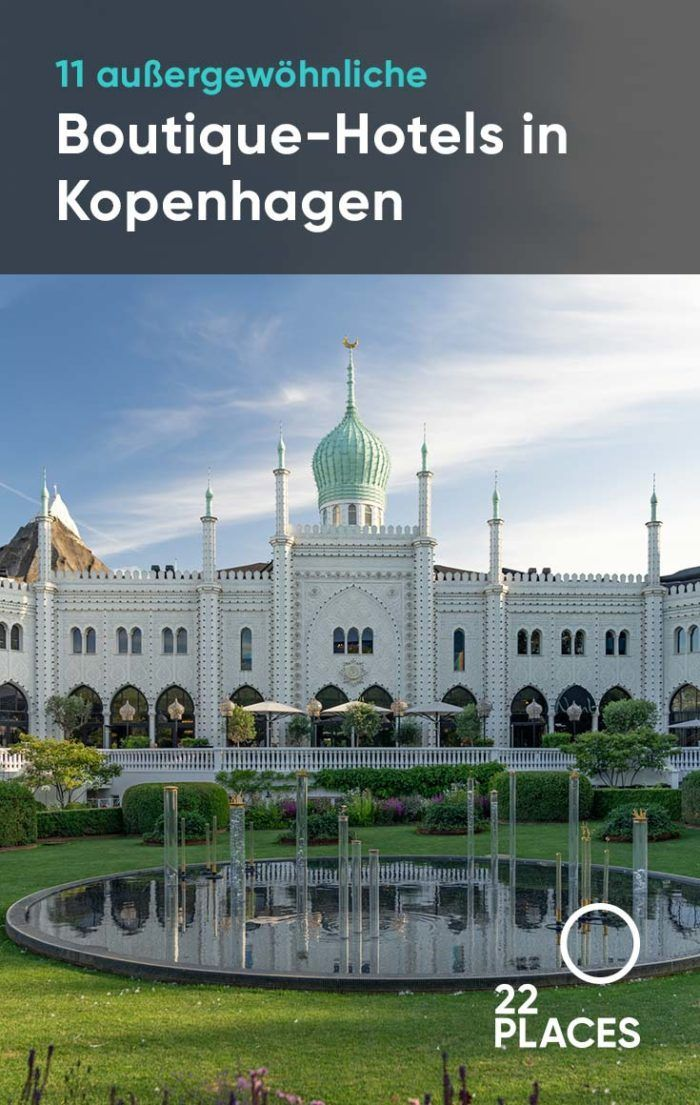 11 außergewöhnliche BoutiqueHotels in Kopenhagen Hotel