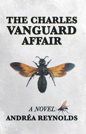 Photo of The Charles Vanguard Affair ebook by Andréa Reynolds – Rakuten Kobo