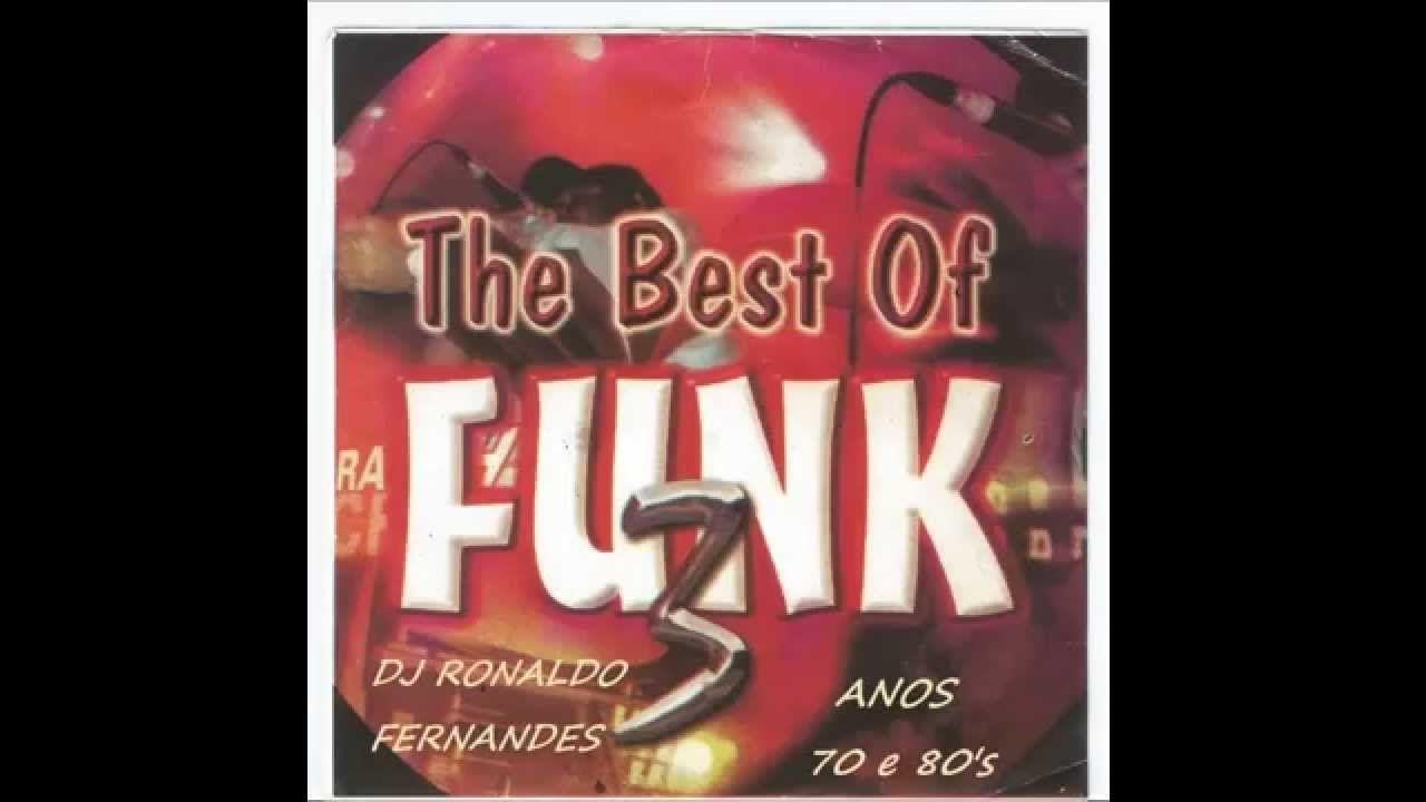 Funk Music Anos 70 80 S O Melhor Do Flash Back Dj Ronaldo
