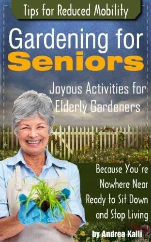 2d04db70eb6fb04fdc588d27152da3be - Benefits Of Gardening For The Elderly