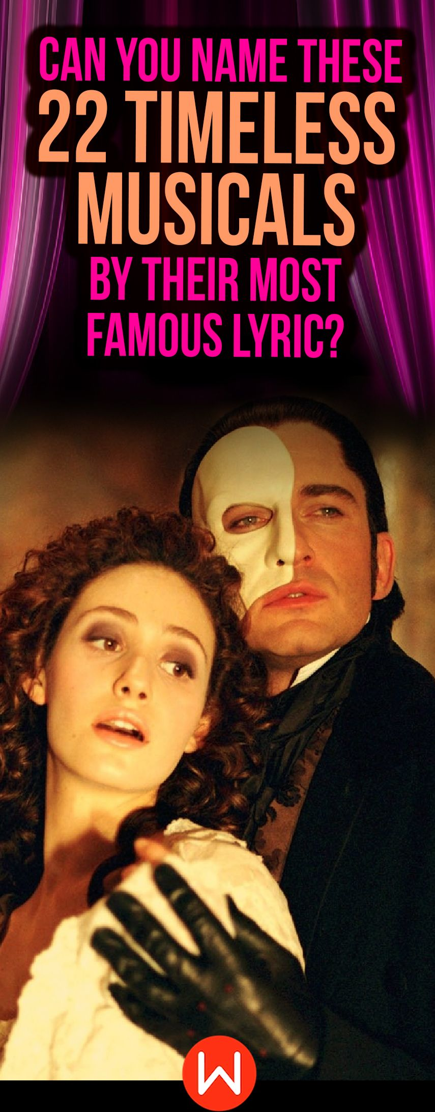 Quiz Can You Name These 22 Timeless Musicals By Their Most Famous Lyric Famous Lyrics Lyrics Musicals