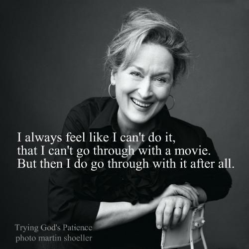 Meryl Streep is so authentic. She can do it all, from Sopie's Choice to Mamma Mia, and bring tears to my eyes. Check out: Adaptation.