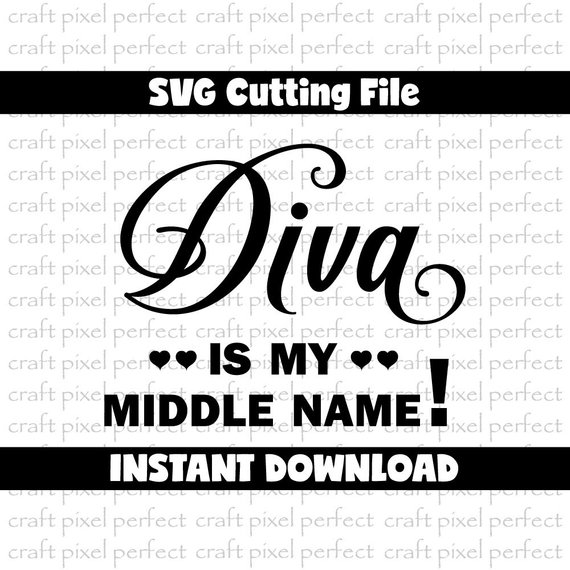 Diva Is My Middle Name Svg, Diva Svg, Cute Baby Saying Svg, Baby