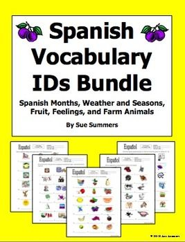 Spanish Vocabulary Ids Bundle 2 Weather Animals Months Feelings Fruit Spanish Vocabulary Vocabulary Learn Spanish Free