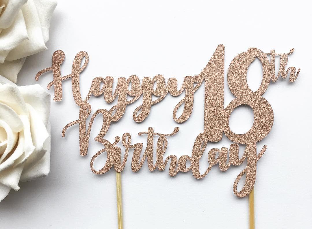 23++ 18th birthday cake topper ideas in 2021