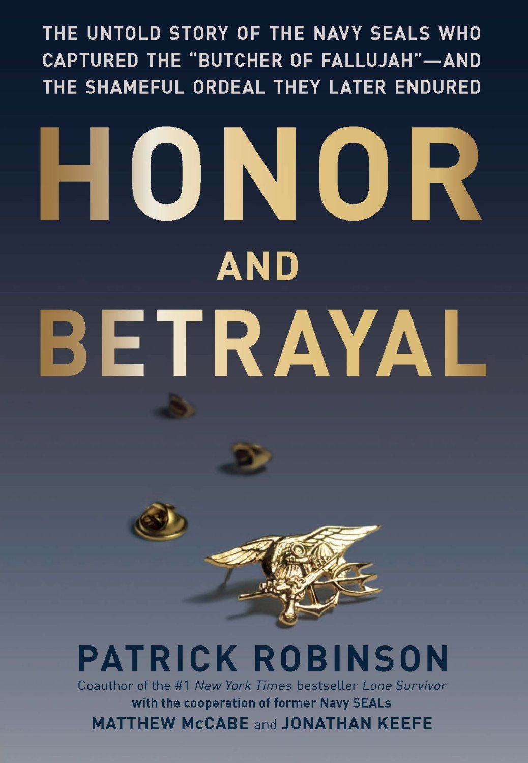 Amazon com: Honor and Betrayal: The Untold Story of the Navy