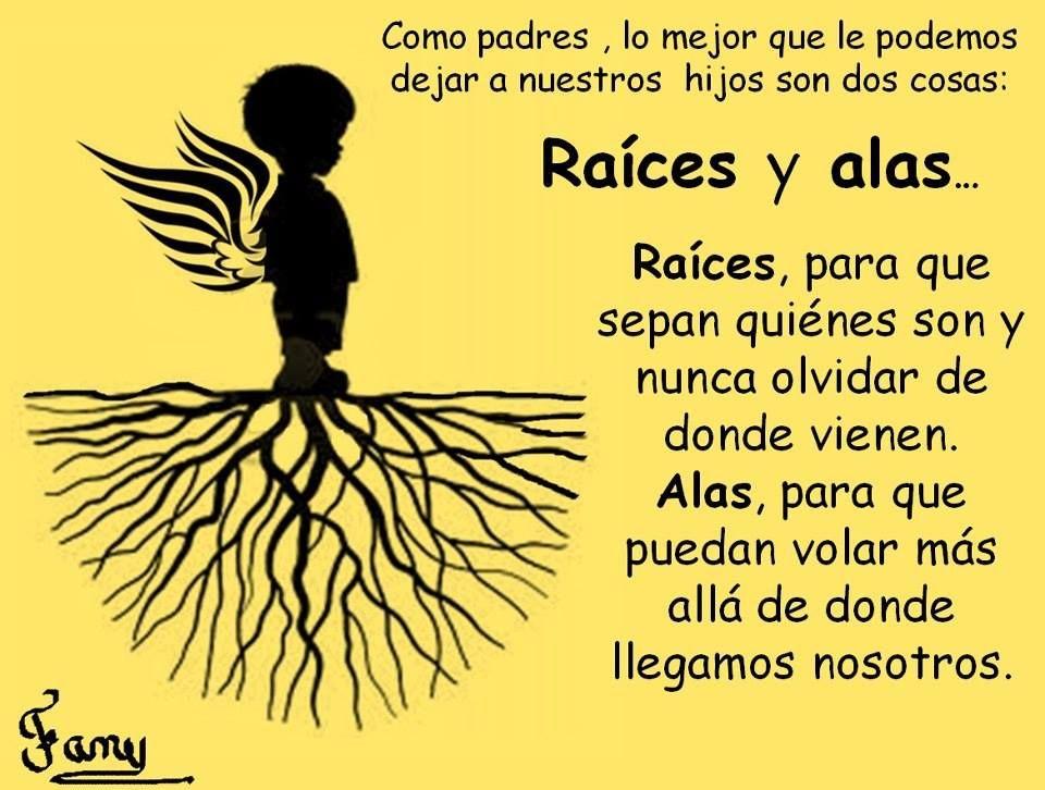 Raices Y Alas Raíces Y Alas Frases Chulas Y Mensajes Para