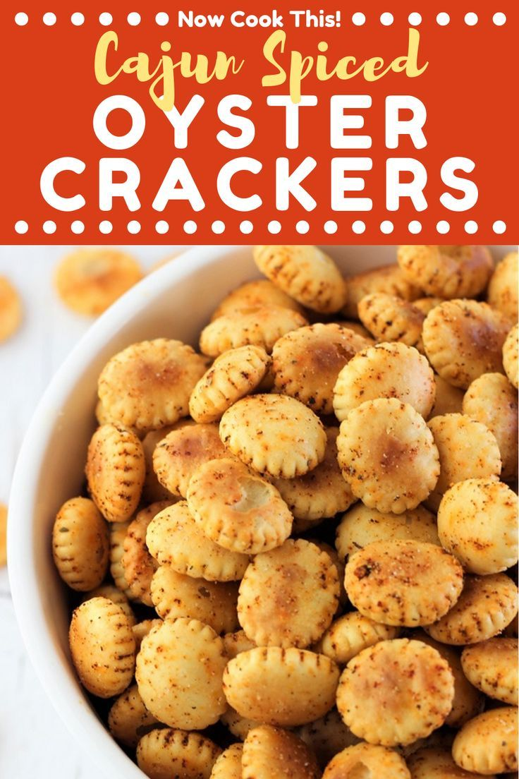 Cajun spiced oyster crackers recipe oyster crackers