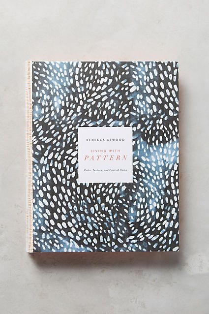Anthropologie Living With Pattern Coffee Table Book Must Have
