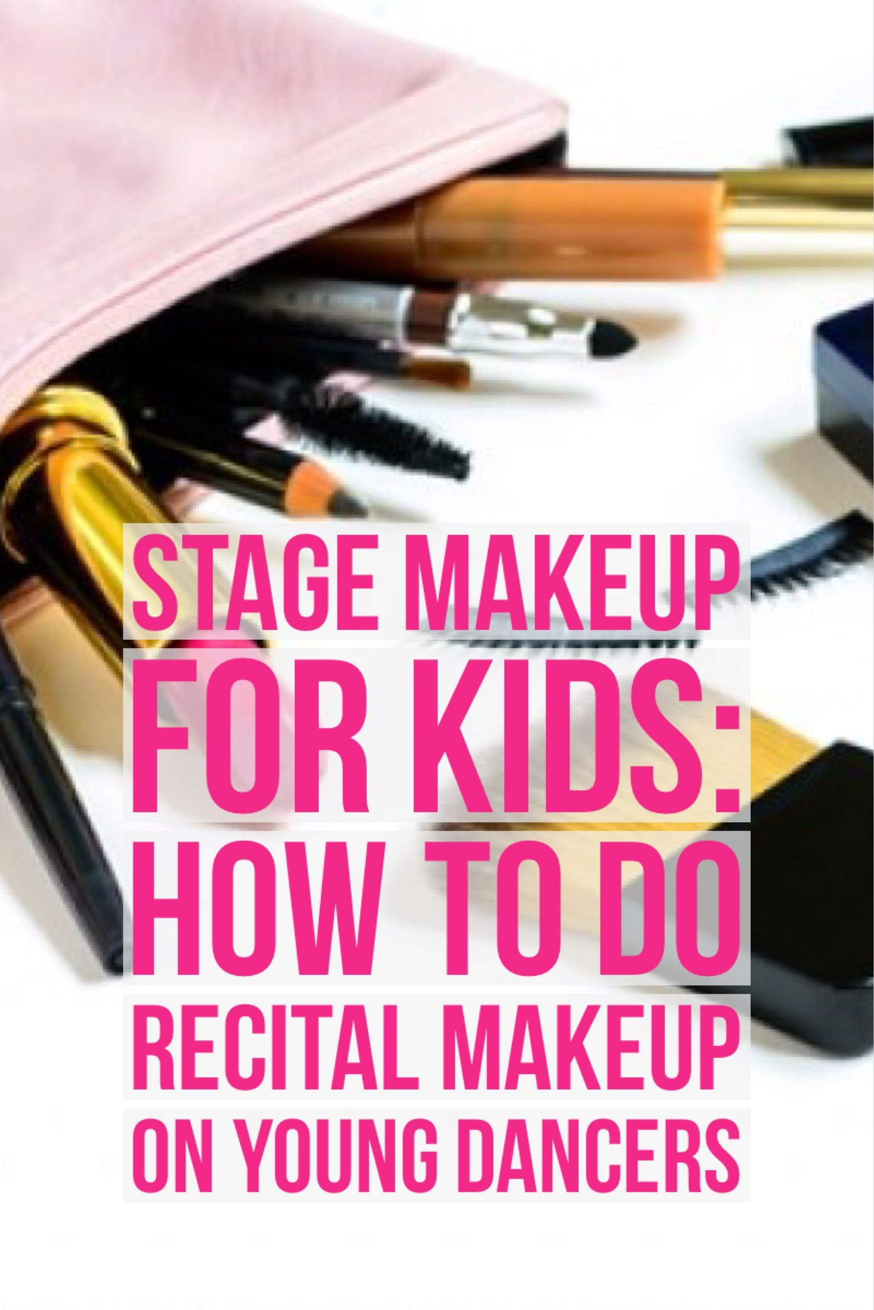 Stage Makeup For Kids How To Do Recital Makeup On Young Dancers