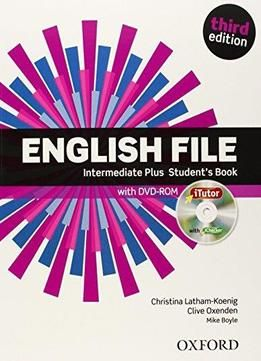 English File Intermediate Plus Students Book 3rd Edition With