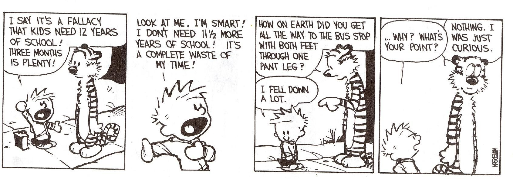 Calvin S Thoughts On School Calvin And Hobbes Comics Calvin And Hobbes Fun Comics